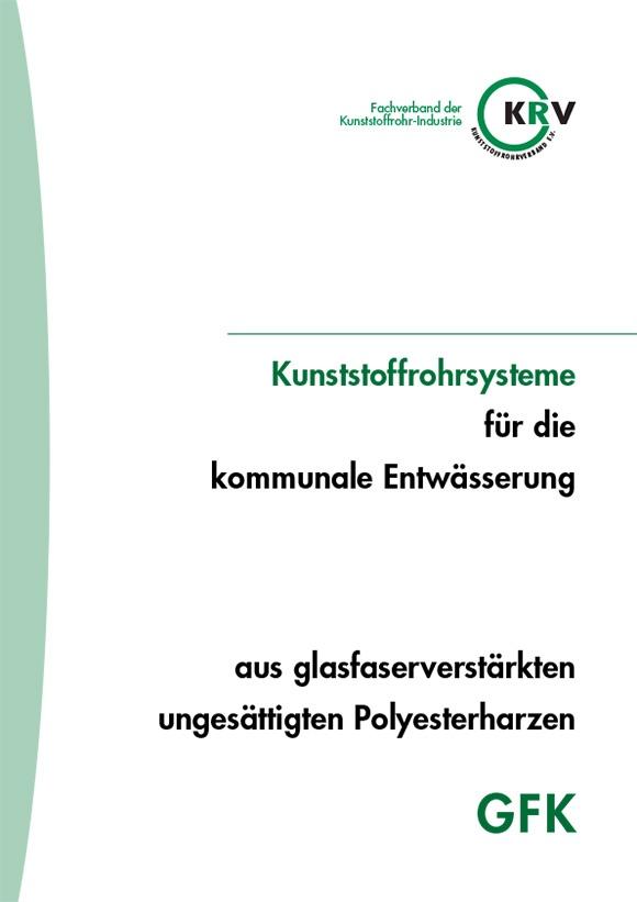 Kunststoffrohrsysteme für die kommunale Entwässerung