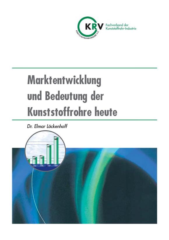 Marktentwicklung und Bedeutung der Kunststoffrohre heute